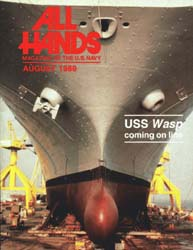 All Hands; August 1989 Volume 69, Issue 805 by Navy Department, Bureau of Navigation