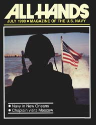 All Hands; July 1990 Volume 70, Issue 816 by Navy Department, Bureau of Navigation
