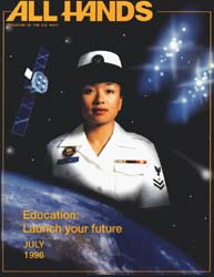 All Hands; July 1996 Volume 76, Issue 888 by Navy Department, Bureau of Navigation