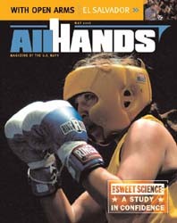 All Hands; May 2006 Volume 86, Issue 1006 by Navy Department, Bureau of Navigation