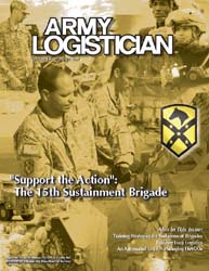 Army Logistician; September-October 2007 Volume 39, Issue 5 by Paulus, Robert D.