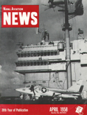 Naval Aviation News : April 1958 Volume April 1958 by U. S. Navy
