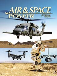 Air and Space Power Journal : Spring 200... Volume 19, Issue 1 by Cain, Anthony C.