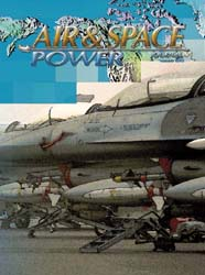 Air and Space Power Journal : Summer 200... Volume 19, Issue 2 by Cain, Anthony C.