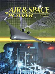 Air and Space Power Journal : Winter 200... Volume 19, Issue 4 by Cain, Anthony C.
