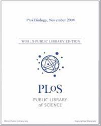 Monthly Biology Journal : Plos Biology N... Volume 6 by Bloom, Theodora