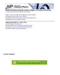 The Journal of Chemical Physics : Kineti... Volume Issue : November 2008 by K. Lahtonen, M. Lampimäki, M. Hirsimäki, and M. Va...