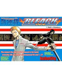 Bleach 1 : Death And Strawberry Volume Bleach 1 : Death And Strawberry by Kubo, Tite