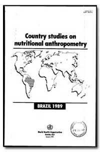 World Health Organization : Year 1991, W... by Carlos A. Monteiro