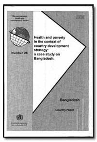 World Health Organization : Year 1997 ; ... by Binayak Sen