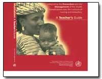 World Health Organization : Year 2001 ; ... by Tomris Turmen, Dr.