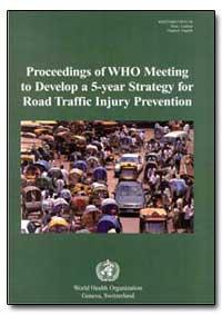 World Health Organization : Year 2001 ; ... by Dinesh Mohan