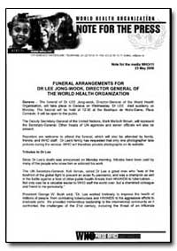 World Health Organization Note for the P... by Lee Jong-Wook
