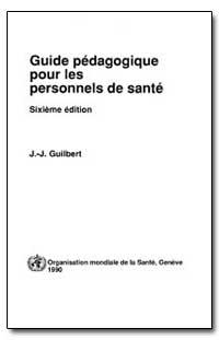 World Health Organization ; World Health... by J. J. Guilbert