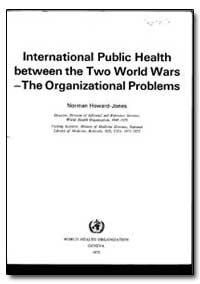 World Health Organization Publication : ... by Norman Howard-Jones