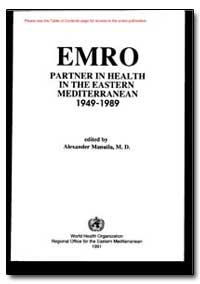 World Health Organization Publication : ... by Hussein A. Gezairy, Dr.