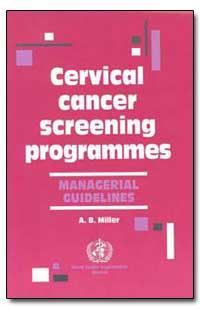 World Health Organization Publication : ... by A. B. Miller