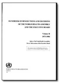 World Health Assembly and the Executive ... by World Health Organization