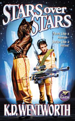 Stars Over Stars by Wentworth, K. D.