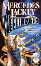 Werehunter by Lackey, Mercedes