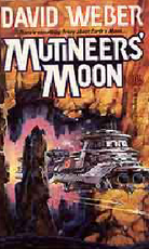 Mutineers' Moon by Weber, David
