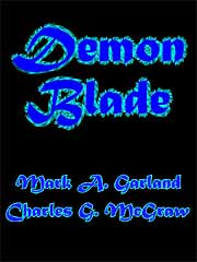 Demon Blade by Garland, Mark A.