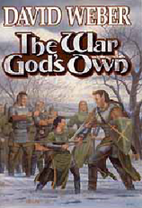 The War Gods Own by Weber, David