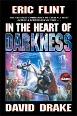 In the Heart of Darkness Volume Belisarius Saga by Flint, Eric