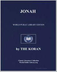 The Noble Koran (Quran) : Jonah by Transcribed  the Prophet Muhammad