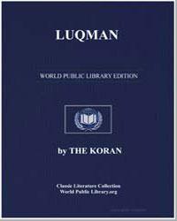 The Noble Koran (Quran) : Luqman by Transcribed  the Prophet Muhammad