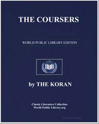 The Noble Koran (Quran) : The Coursers by Transcribed  the Prophet Muhammad