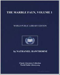 The Marble Faun : Or, The Romance of Mon... by Hawthorne, Nathaniel