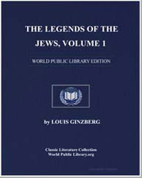 The Legends of the Jews Volume 1 by Ginzberg, Louis