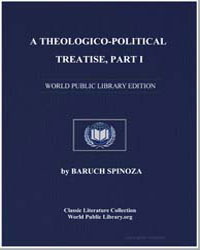 A Theologico-Political Treatise Part I by Spinoza, Baruch