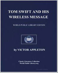 Tom Swift and His Wireless Message : Or,... by Appleton, Victor