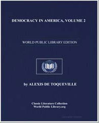 Democracy in America, Volume 2 by De Toqueville, Alexis