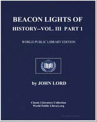 Beacon Lights of History Volume III Part... by Lord, John
