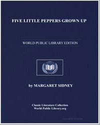 Five Little Peppers Grown Up by Sidney, Margaret