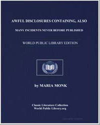 Awful Disclosures Containing, Also, Many... by Monk, Maria