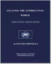 Atlantis : The Antediluvian World by Donnelly, Ignatius