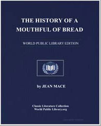The History of a Mouthful of Bread : And... by Mace, Jean