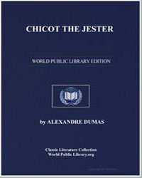 Chicot the Jester by Dumas, Pere Alexandre