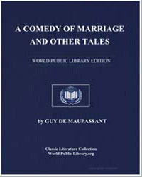A Comedy of Marriage and Other Tales by De Maupassant, Guy