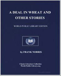 A Deal in Wheat : And Other Stories of t... by Norris, Frank