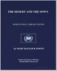 The Desert and the Sown by Foote, Mary Hallock
