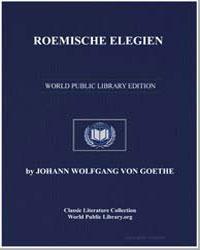 Roemische Elegien by Von Goethe, Johann Wolfgang