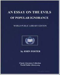 An Essay on the Evils of Popular Ignoran... by Foster, John B.