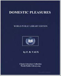 Domestic Pleasures by Vaux, F. B.