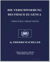 Die Verschwoerung des Fiesco zu Genua by Von Schiller, Johann Christoph Friedrich (Friedric...