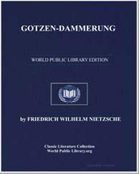 Gotzendammerung by Nietzsche, Friedrich Wilhelm